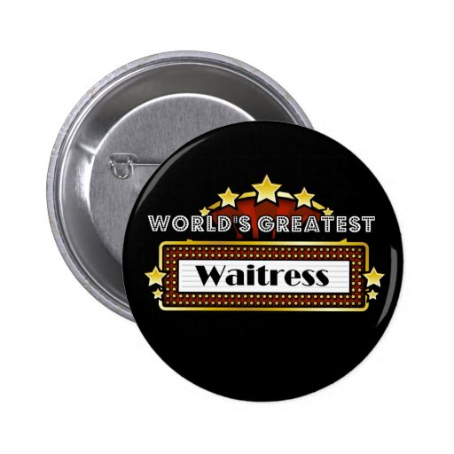 World's Greatest Waitress Pin