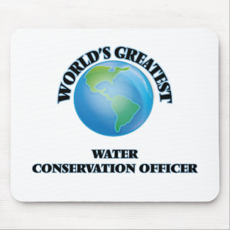World's Greatest Water Conservation Officer Mousepad