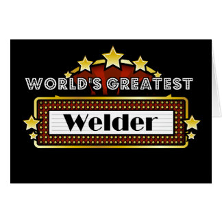World's Greatest Welder Greeting Cards