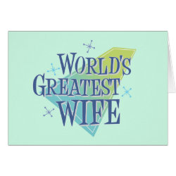 Greeting Card with World's Greatest Wife design