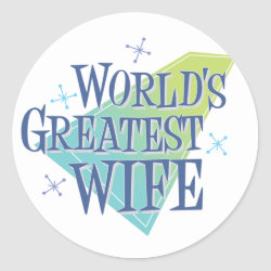 Round Sticker with World's Greatest Wife design