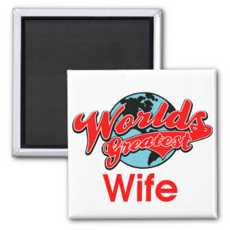 World's Greatest Wife 2 Inch Square Magnet