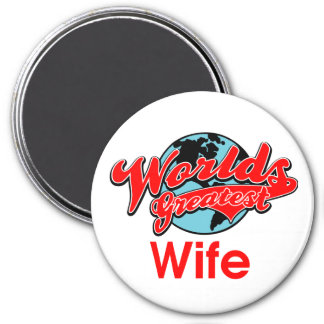 World's Greatest Wife 3 Inch Round Magnet