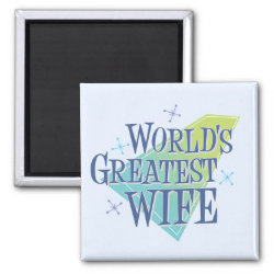 Square Magnet with World's Greatest Wife design
