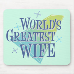 Mousepad with World's Greatest Wife design