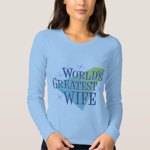 World's Greatest Wife Tee Shirt