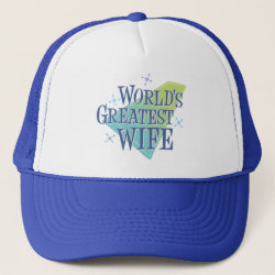 Trucker Hat with World's Greatest Wife design