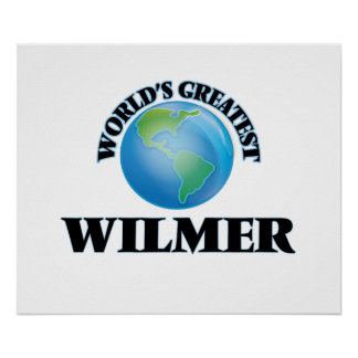 World's Greatest Wilmer Poster