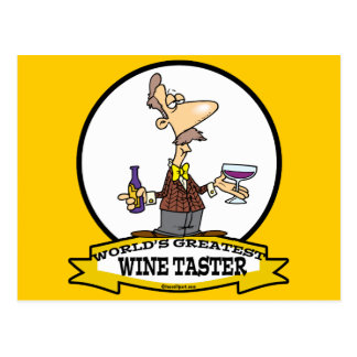 WORLDS GREATEST WINE TASTER CARTOON POSTCARD