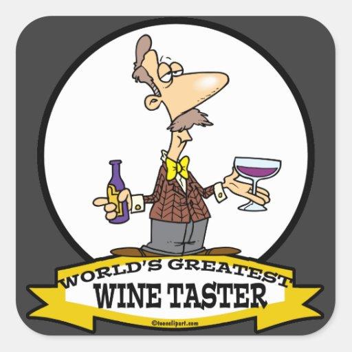 WORLDS GREATEST WINE TASTER CARTOON SQUARE STICKER