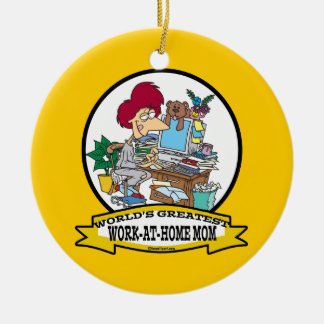WORLDS GREATEST WORK AT HOME MOM WOMEN CARTOON CERAMIC ORNAMENT