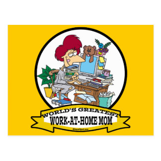 WORLDS GREATEST WORK AT HOME MOM WOMEN CARTOON POSTCARD