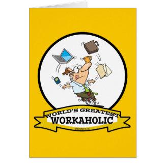 WORLDS GREATEST WORKAHOLIC MEN CARTOON GREETING CARD