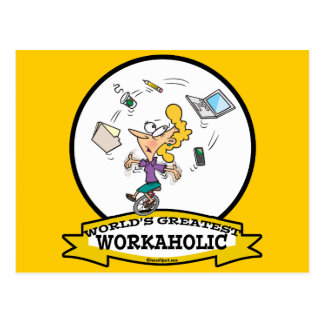WORLDS GREATEST WORKAHOLIC WOMEN CARTOON POSTCARD