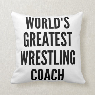 Worlds Greatest Wrestling Coach Throw Pillow