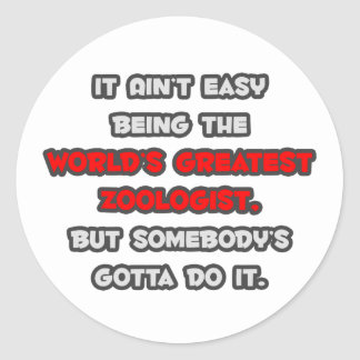 World's Greatest Zoologist Joke Classic Round Sticker