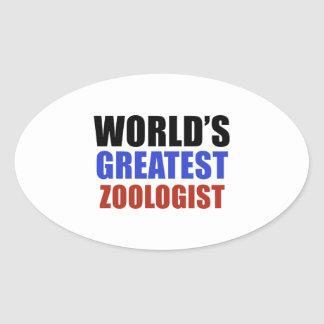 World's greatest ZOOLOGIST Oval Sticker
