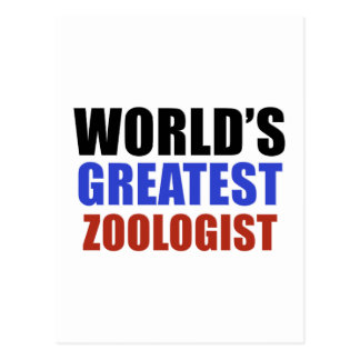 World's greatest ZOOLOGIST Postcard