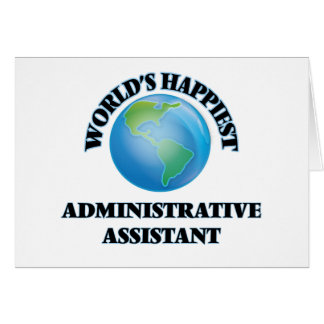 World's Happiest Administrative Assistant Note Card