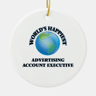 World's Happiest Advertising Account Executive Round Ceramic Ornament