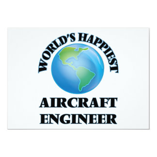 World's Happiest Aircraft Engineer 5x7 Paper Invitation Card