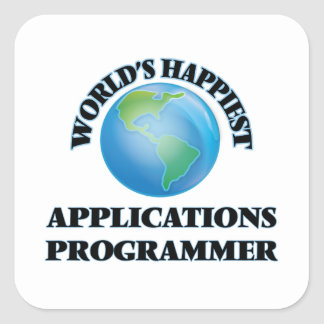 World's Happiest Applications Programmer Square Sticker