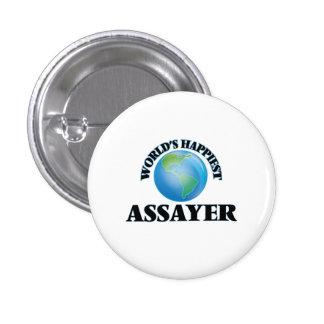 World's Happiest Assayer 1 Inch Round Button