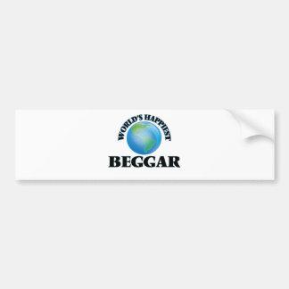 World's Happiest Beggar Car Bumper Sticker