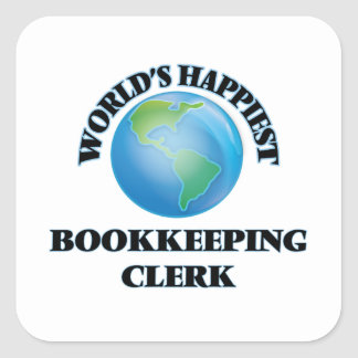 World's Happiest Bookkeeping Clerk Square Sticker