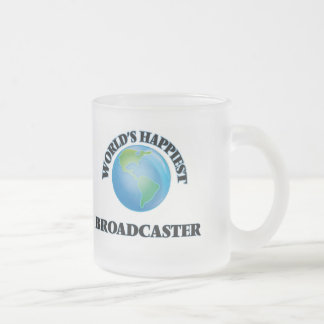 World's Happiest Broadcaster 10 Oz Frosted Glass Coffee Mug