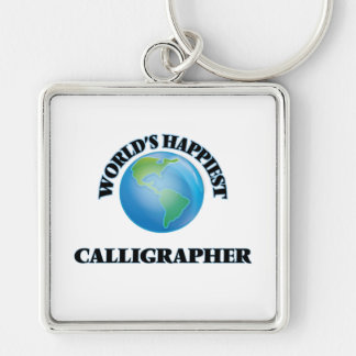 World's Happiest Calligrapher Silver-Colored Square Keychain