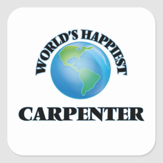 World's Happiest Carpenter Square Sticker