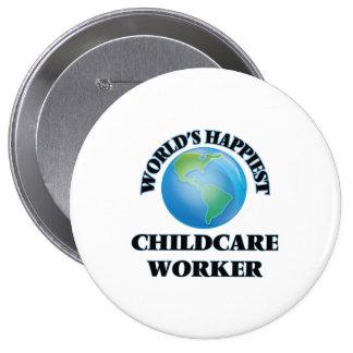World's Happiest Childcare Worker 4 Inch Round Button