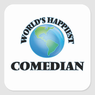 World's Happiest Comedian Square Sticker