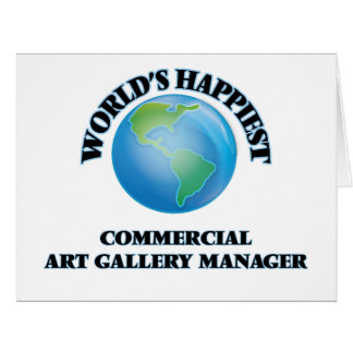 World's Happiest Commercial Art Gallery Manager Large Greeting Card