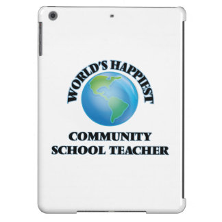 World's Happiest Community School Teacher iPad Air Cases