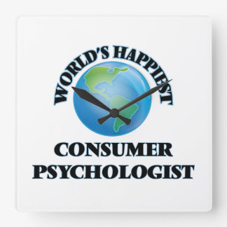 World's Happiest Consumer Psychologist Square Wall Clock