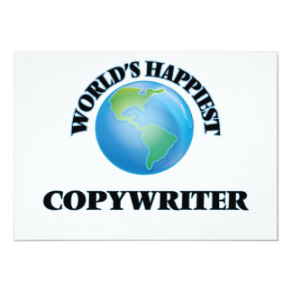 "World's Happiest Copywriter 5"" X 7"" Invitation Card"