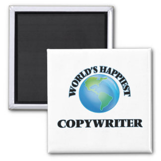 World's Happiest Copywriter 2 Inch Square Magnet