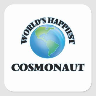 World's Happiest Cosmonaut Square Sticker