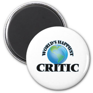 World's Happiest Critic 2 Inch Round Magnet