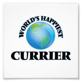 World's Happiest Currier Photo Print