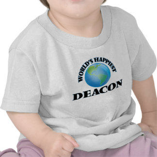 World's Happiest Deacon T-shirts