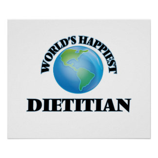 World's Happiest Dietitian Poster
