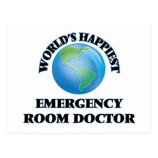 World's Happiest Emergency Room Doctor Postcard