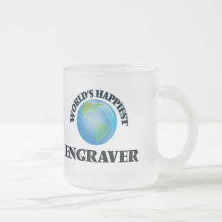 World's Happiest Engraver 10 Oz Frosted Glass Coffee Mug
