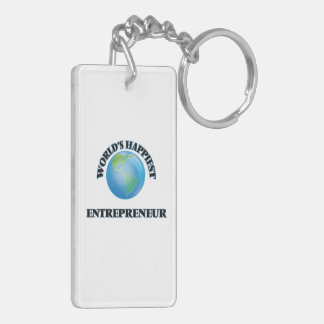 World's Happiest Entrepreneur Double-Sided Rectangular Acrylic Keychain