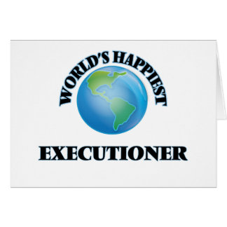 World's Happiest Executioner Note Card