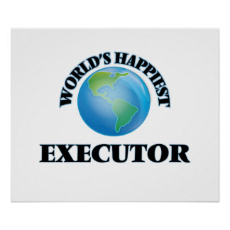 World's Happiest Executor Poster