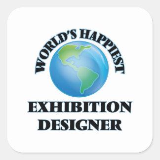 World's Happiest Exhibition Designer Square Sticker